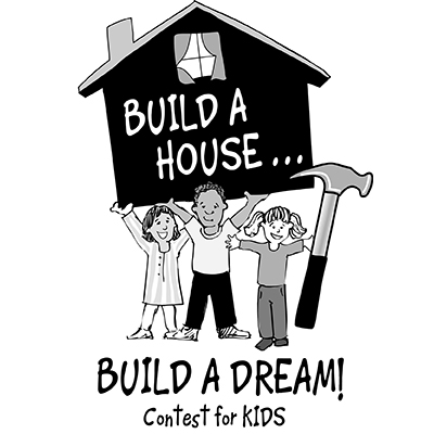 14th Annual Build A House...Build A Dream Contest for Kids - Saturday , March 18, 2017